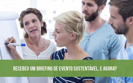 Recebeu um briefing de evento sustentável, e agora?